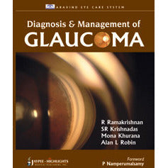 DIAGNOSIS & MANAGEMENT OF GLAUCOMA -Ramakrishnan-jayppe-UNIVERSAL BOOKS