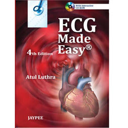 ECG MADE EASY WITH INTERACTIVE CD ROM -Luthra - 4/ED/2012-jayppe-UNIVERSAL BOOKS