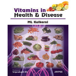 VITAMINS IN HEALTH & DISEASE -Kulkarni-jayppe-UNIVERSAL BOOKS