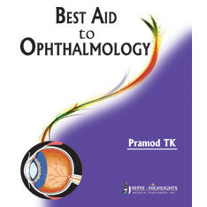 BEST AID TO OPHTHALMOLOGY -Pramod-jayppe-UNIVERSAL BOOKS