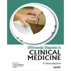 DIFFERENTIAL DIAGNOSIS IN CLINICAL MEDICINE -Deenadayalan-jayppe-UNIVERSAL BOOKS