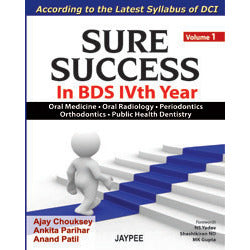 SURE SUCCESS IN BDS IVTH YEAR 1/E -Chouksey-jayppe-UNIVERSAL BOOKS