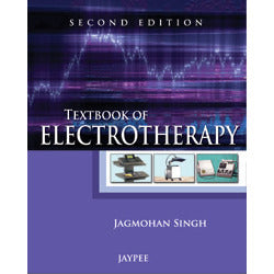 TEXTBOOK OF ELECTROTHERAPY 2/E, 2012 -Singh - UNIVERSAL BOOKS