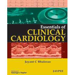 ESSENTIAL OF CLINICAL CARDIOLOGY -Bhalerao-jayppe-UNIVERSAL BOOKS
