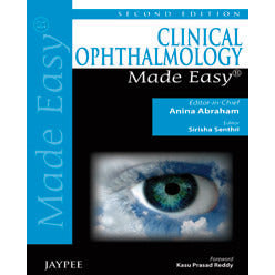 CLINICAL OPHTHALMOLOGY MADE EASY -Abraham Anina-REVISION - 24/01-jayppe-UNIVERSAL BOOKS