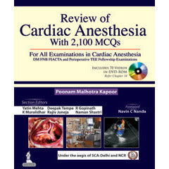 REVIEW OF CARDIAC ANESTHESIA WITH 2100 MCQs -Kapoor - UNIVERSAL BOOKS