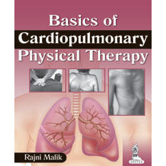 BASICS OF CARDIOPULMONARY PHYSICAL THERAPY -Malik-REVISION - 23/01-jayppe-UNIVERSAL BOOKS