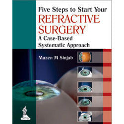 FIVE STEPS TO START YOUR REFRACTIVE SURGERY -Sinjab-jayppe-UNIVERSAL BOOKS