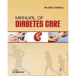 MANUAL OF DIABETES CARE -Chawla - UNIVERSAL BOOKS