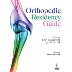 ORTHOPEDIC RESIDENCY GUIDE -Mazloom-jayppe-UNIVERSAL BOOKS