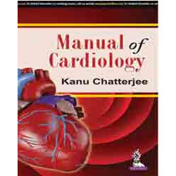 MANUAL OF CARDIOLOGY -Chatterjee-jayppe-UNIVERSAL BOOKS