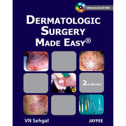 DERMATOLOGIC SURGERY MADE EASY 1/E -Sehgal-jayppe-UNIVERSAL BOOKS