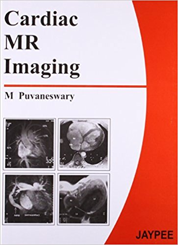 CARDIAC MR IMAGING -Puvaneswary-jayppe-UNIVERSAL BOOKS