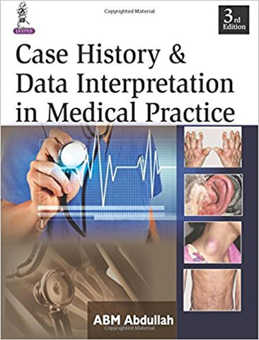 Case History and Data Interpretation in Medical Practice-jayppe-UNIVERSAL BOOKS