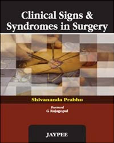 CLINICAL SIGNS & SYNDROMES IN SURGERY -Prabhu-jayppe-UNIVERSAL BOOKS
