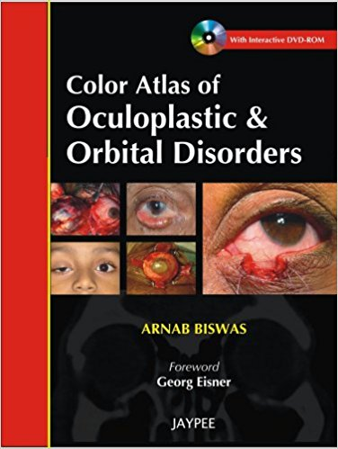 Color Atlas of Oculoplastic & Orbital Disorders INTERACTIVE DVD-ROM -Biswas-jayppe-UNIVERSAL BOOKS