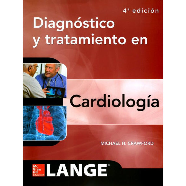 DIAGNOSTICO Y TRATAMIENTO EN CARDIOLOGIA-mcgraw hill-UNIVERSAL BOOKS