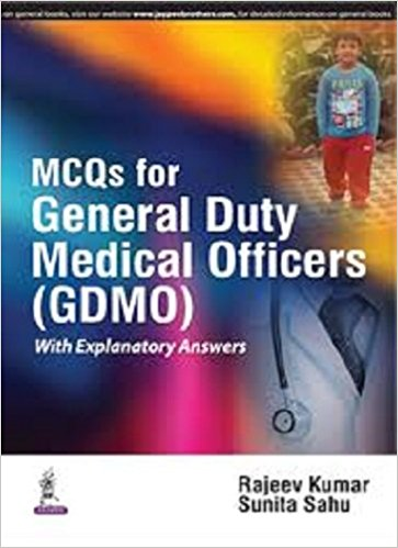 Mcqs For General Duty Medical Officers:With Explanatory Answers-UNIVERSAL 18.04-UNIVERSAL BOOKS-UNIVERSAL BOOKS