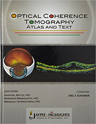 OPTICAL COHERENCE TOMOGRAPHY ATLAS AND TEXT -Boyd-UNIVERSAL 28.03-jayppe-UNIVERSAL BOOKS