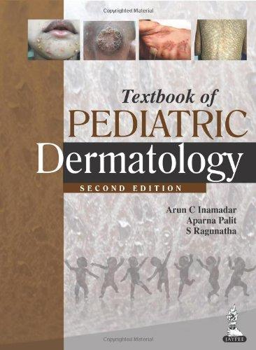 Textbook of Pediatric Dermatology, (Second Edition)-UNIVERSAL 02.04-UNIVERSAL BOOKS-UNIVERSAL BOOKS