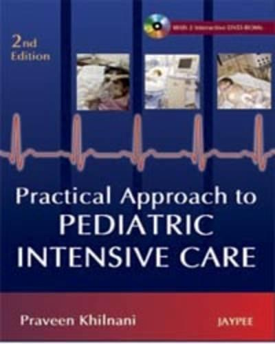 Practical Approach to Pediatric Intensive Care (Second Edition)-UNIVERSAL 02.04-UNIVERSAL BOOKS-UNIVERSAL BOOKS