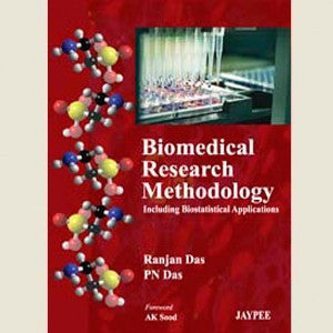 BIOMEDICAL RESEARCH METHODOLOGY: INCLUDING BIOTATISTICAL APPLICATIONS -Das-REVISION - 23/01-jayppe-UNIVERSAL BOOKS