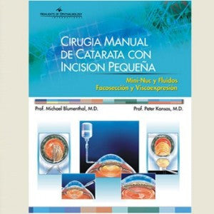 CIRUGIA MANUAL DE CATARATA CON INCISION PEQUENA -Blumenthal-jayppe-UNIVERSAL BOOKS