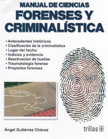 Manual de ciencias forenses y criminalística