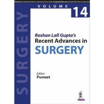Roshan Lall Gupta's Recent Advances in Surgery-Volume 14 - UNIVERSAL BOOKS