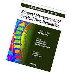 SURGICAL MANAGEMENT OF CERVICAL DISC HERNIATION (WFNS SPINE COMMITTEE) -Ramani-REVISION - 26/01-jayppe-UNIVERSAL BOOKS