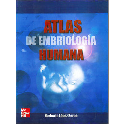 ATLAS DE EMBRIOLOGIA-mcgraw hill-UNIVERSAL BOOKS