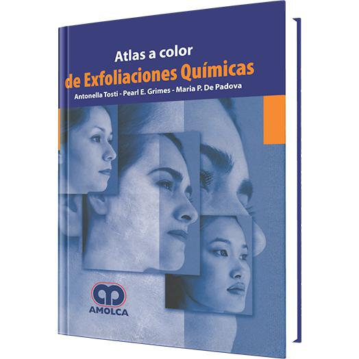Atlas a Color de Exfoliaciones Quimicas-REVISION - 20/01-amolca-UNIVERSAL BOOKS