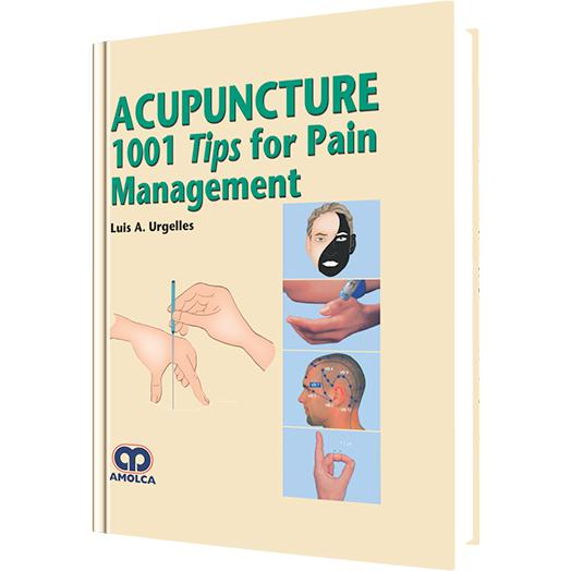 Acupunture 1001 Tips for Pain Management-amolca-UNIVERSAL BOOKS