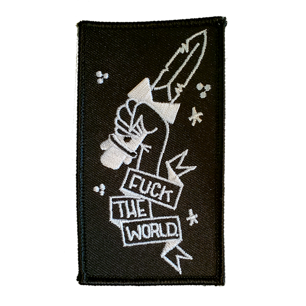 Embroidered Patch: Fuck The World