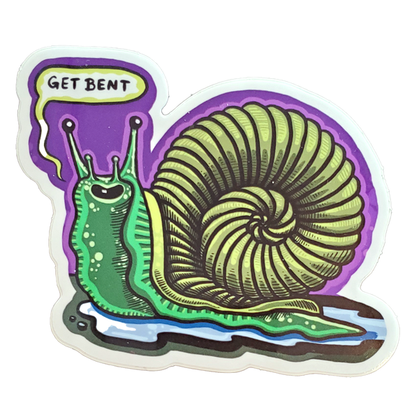 Get Bent Snail sticker