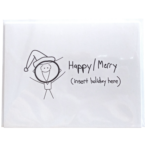 Happy/Merry [insert holiday here] Greeting Card