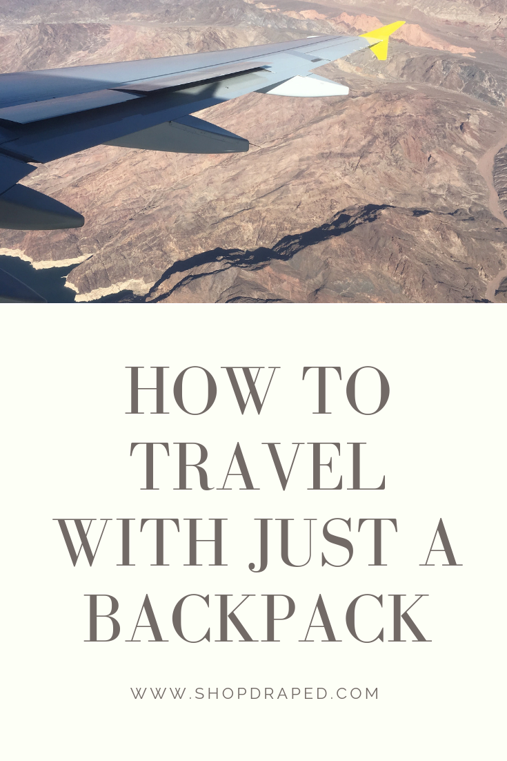 How To Travel With Just A Backpack