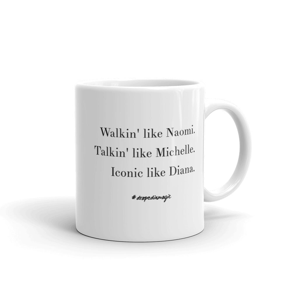Walking Like Naomi Mug - shopdraped