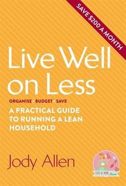 Live Well On Less - Stay at Home Mum.com.au