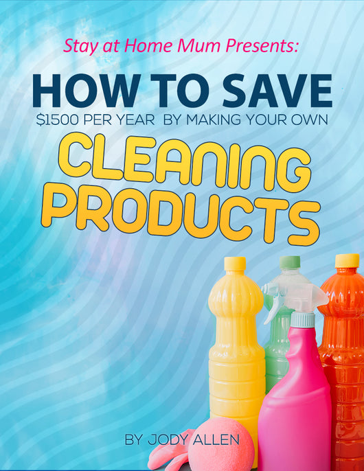 How to Save $1500/Year By Making Your Own Cleaning Products