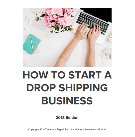 How To Start a Drop Shipping Business - Stay at Home Mum.com.au