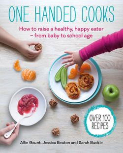 One Handed Cooks: How to Raise a healthy, happy eater from baby to school age by Allie Gaunt - Stay at Home Mum.com.au