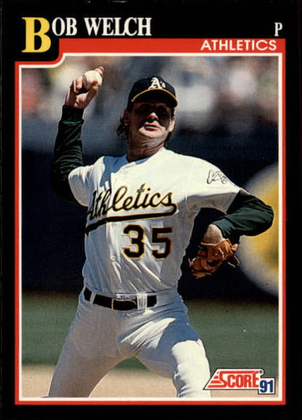1991 Score 311 Bob Welch Baseball Card
