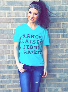 Ranch Raised Jesus Saved