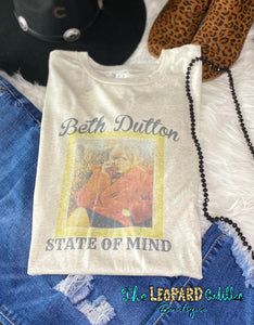 Beth Dutton *State of Mind*