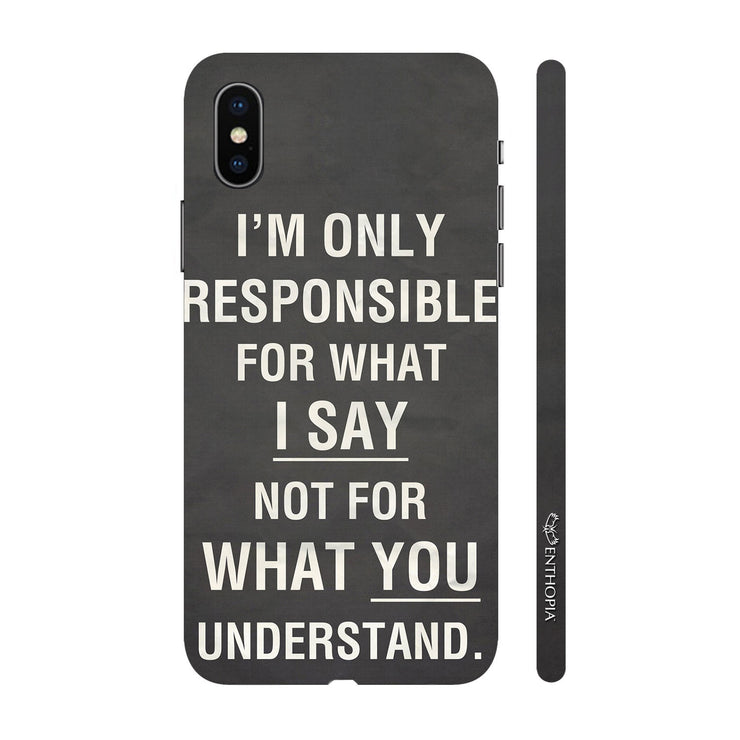 Hardshell Phone Case - What I Say!