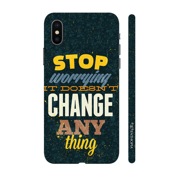 Hardshell Phone Case - Worrying doesn't change anything