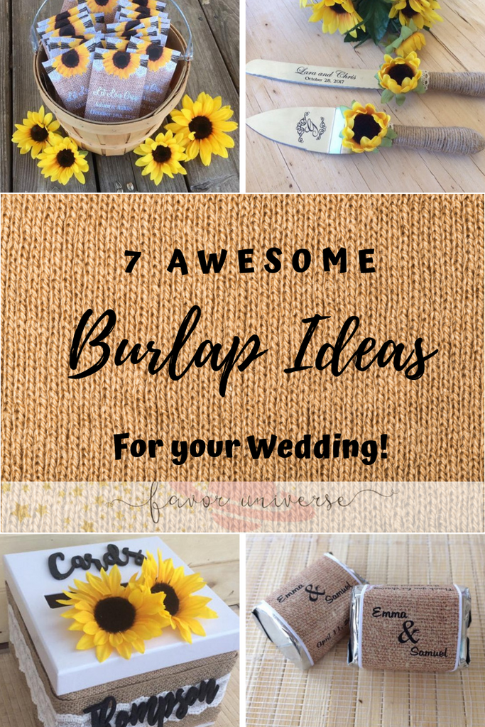 7 awesome ideas for incorporating burlap favors and gifts into your wedding