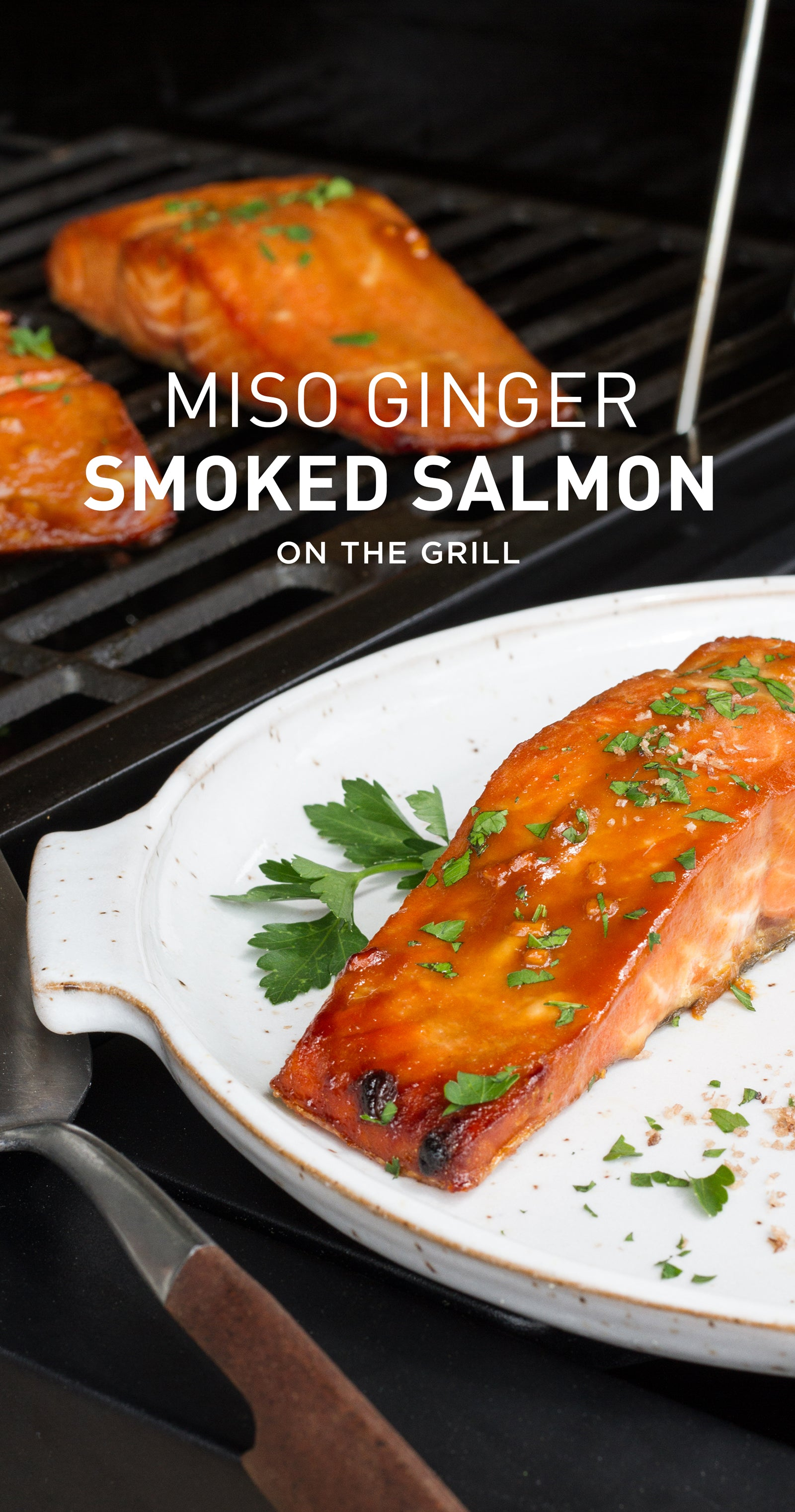 Recipe: Miso ginger smoked salmon on the grill