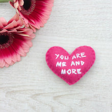 Load image into Gallery viewer, You are me and more heart love token | small daughter encouragement gift